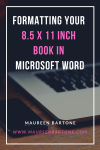 Formatting Your 8.5 x 11 Inch Book in Microsoft Word