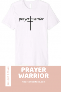 Prayer Warrior White T-Shirt With Black Letters